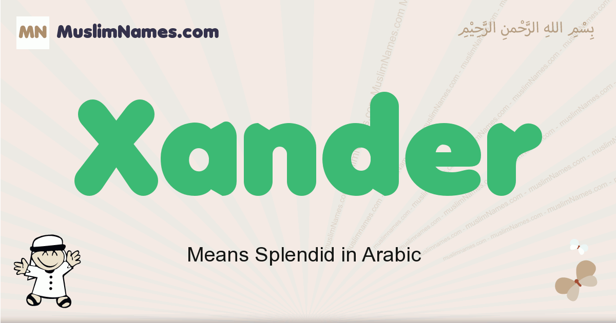 Xander muslim boys name and meaning, islamic boys name Xander