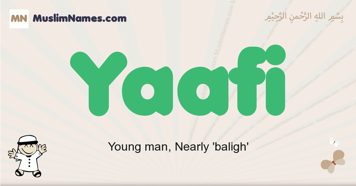 Yaafi muslim boys name and meaning, islamic boys name Yaafi