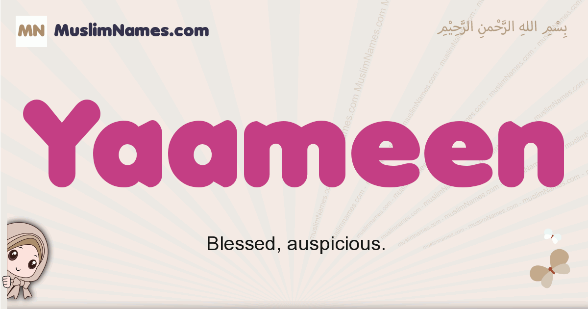 Yaameen muslim girls name and meaning, islamic girls name Yaameen