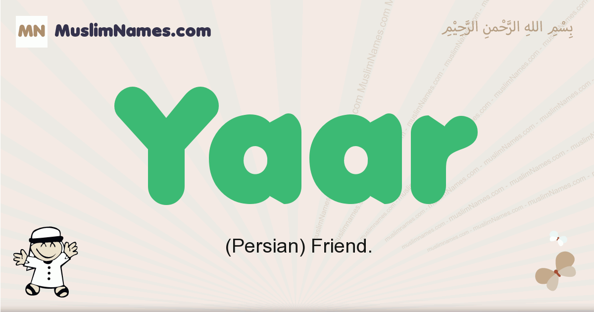 Yaar muslim boys name and meaning, islamic boys name Yaar