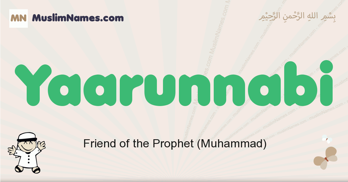 Yaarunnabi muslim boys name and meaning, islamic boys name Yaarunnabi