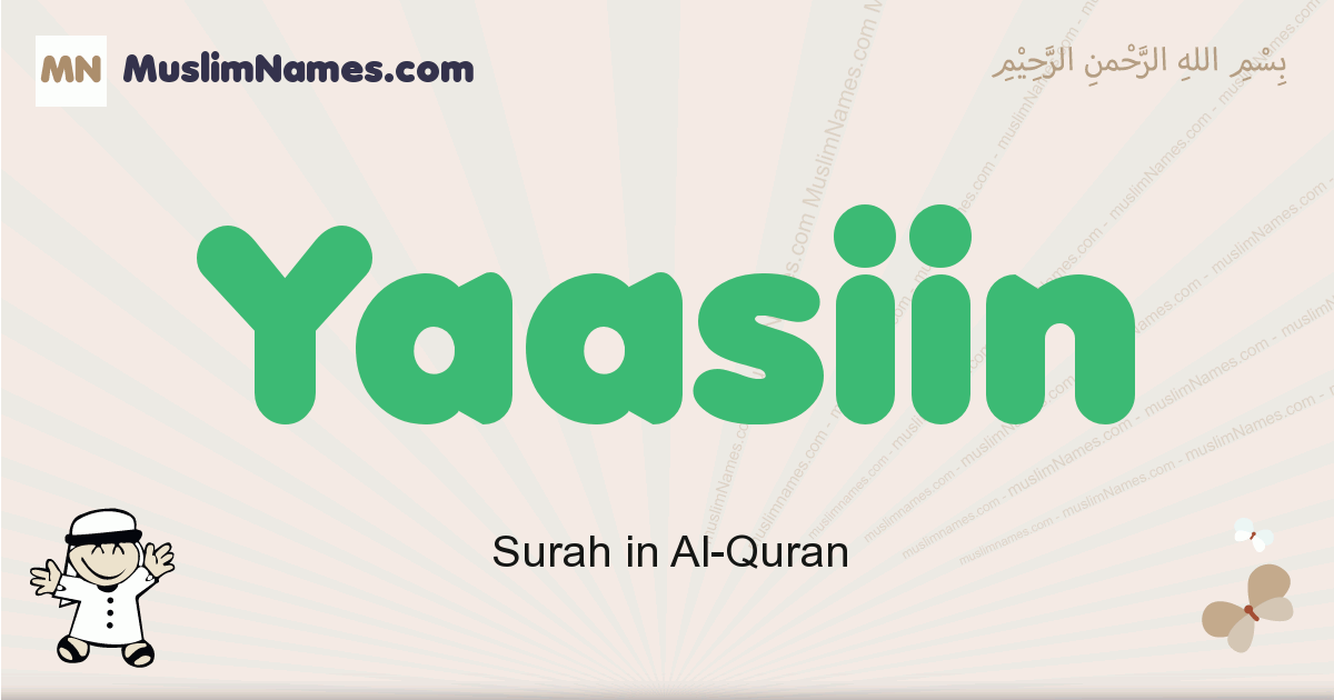 Yaasiin muslim boys name and meaning, islamic boys name Yaasiin
