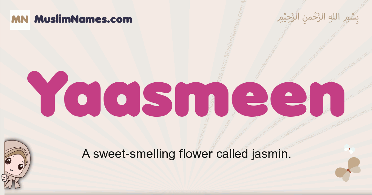 Yaasmeen muslim girls name and meaning, islamic girls name Yaasmeen