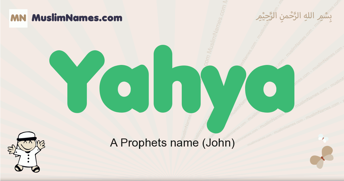 Yahya muslim boys name and meaning, islamic boys name Yahya