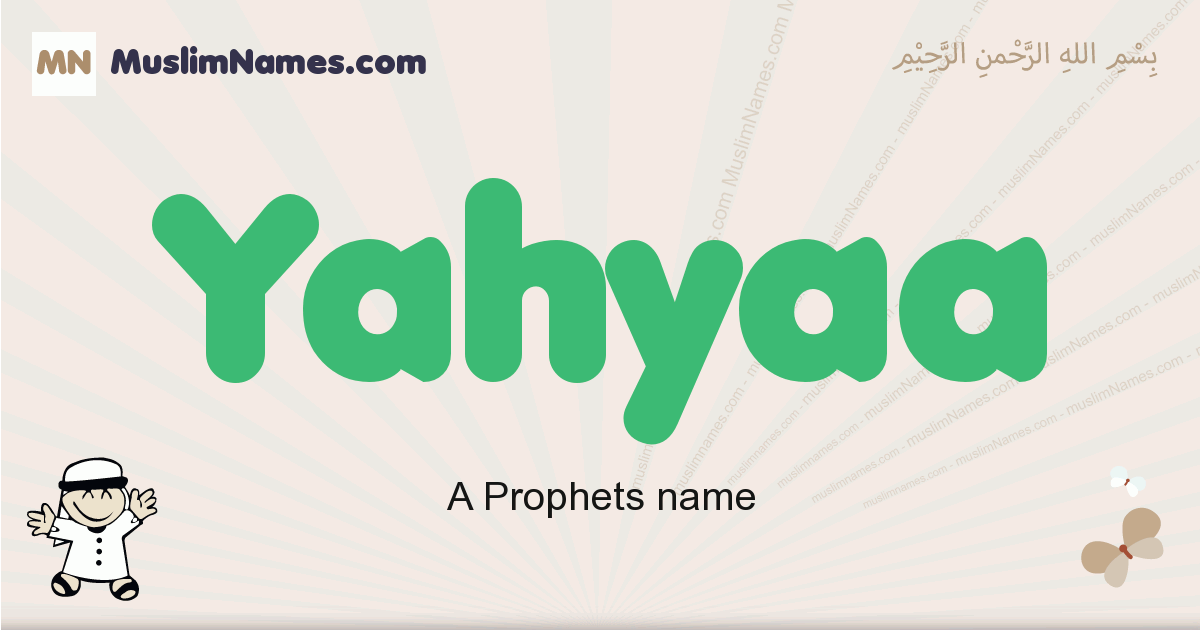 Yahyaa muslim boys name and meaning, islamic boys name Yahyaa