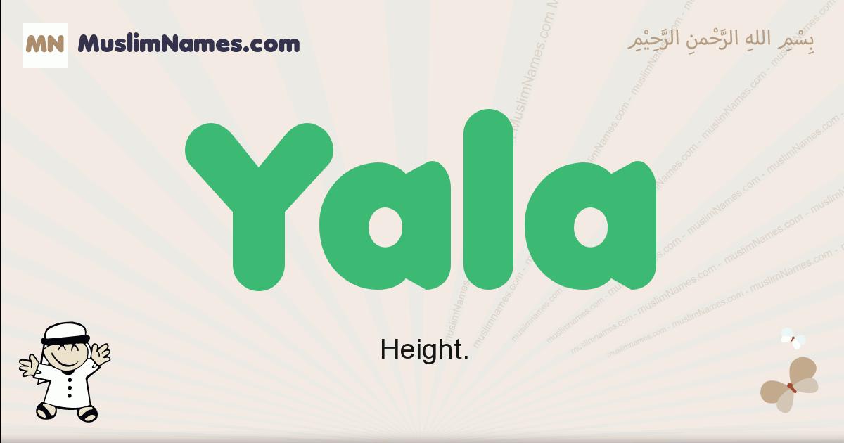 Yala muslim boys name and meaning, islamic boys name Yala