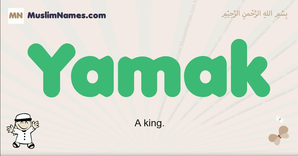 Yamak muslim boys name and meaning, islamic boys name Yamak