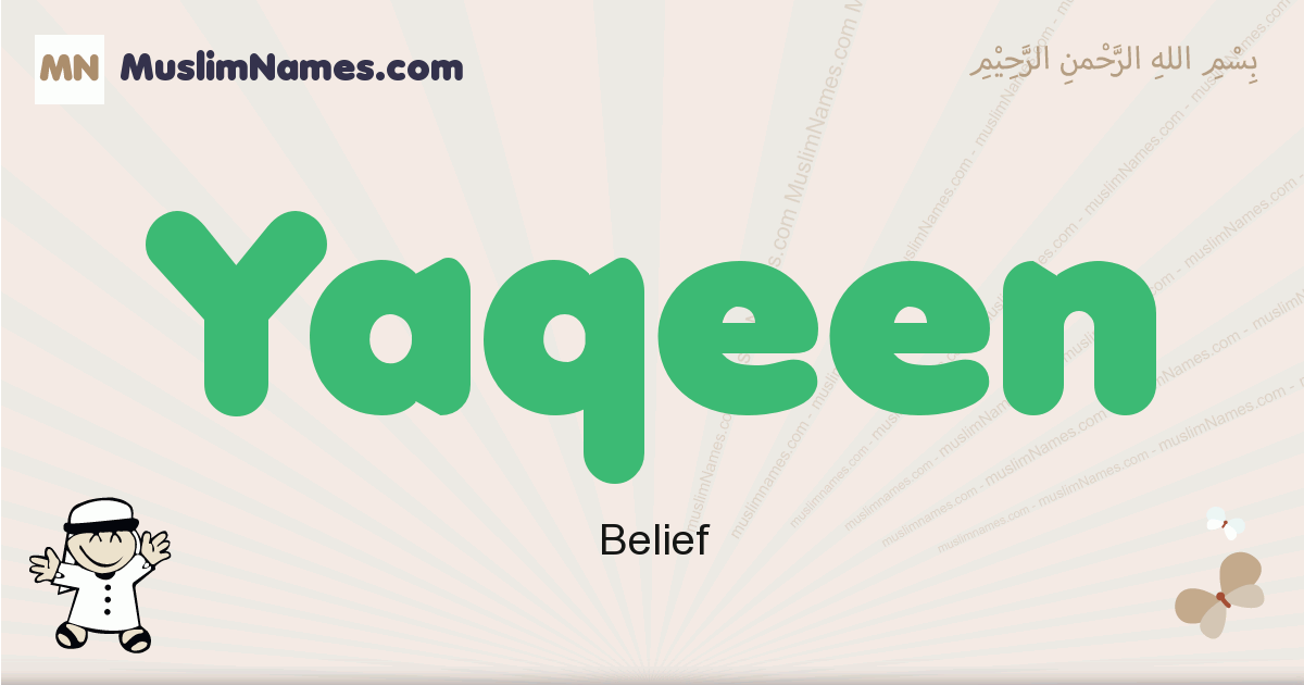 Yaqeen muslim boys name and meaning, islamic boys name Yaqeen