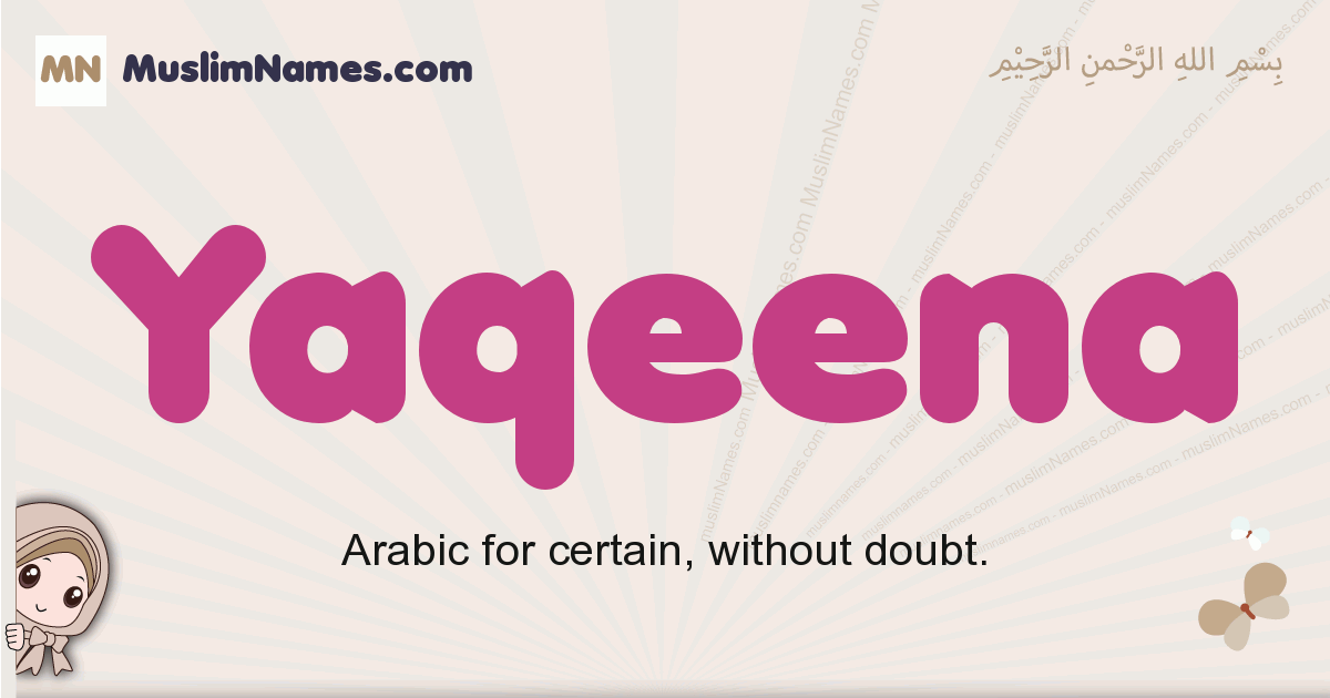 Yaqeena muslim girls name and meaning, islamic girls name Yaqeena