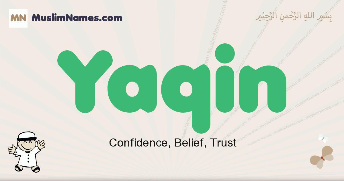 Yaqin muslim boys name and meaning, islamic boys name Yaqin