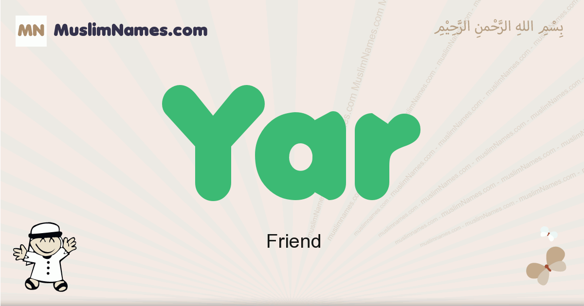 Yar muslim boys name and meaning, islamic boys name Yar