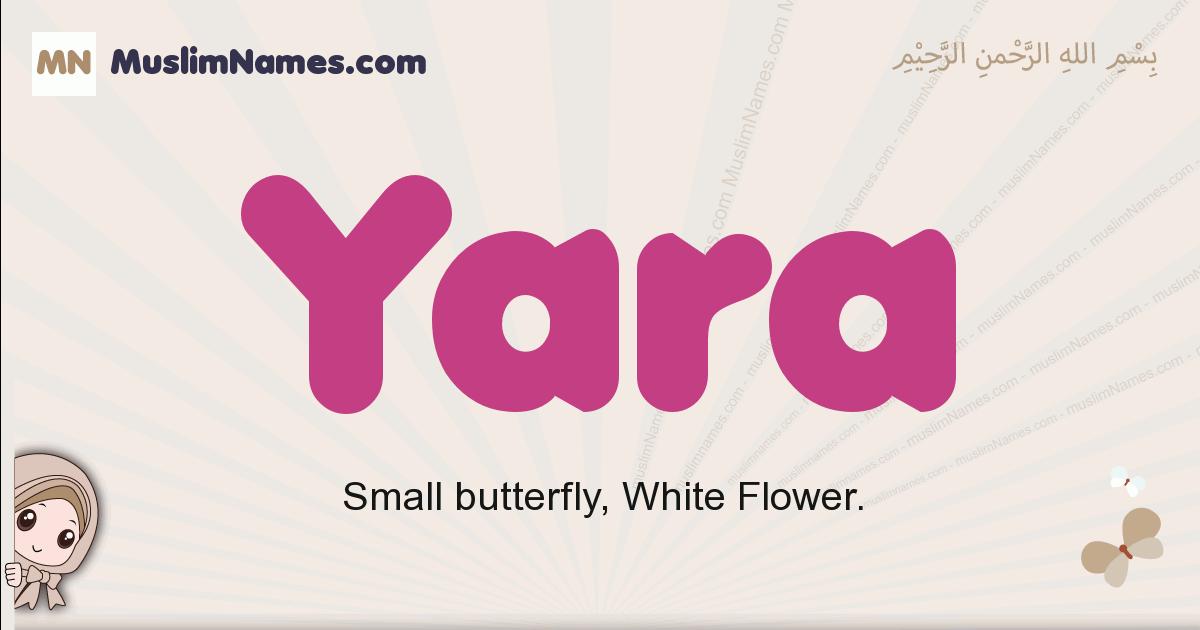 Yara muslim girls name and meaning, islamic girls name Yara