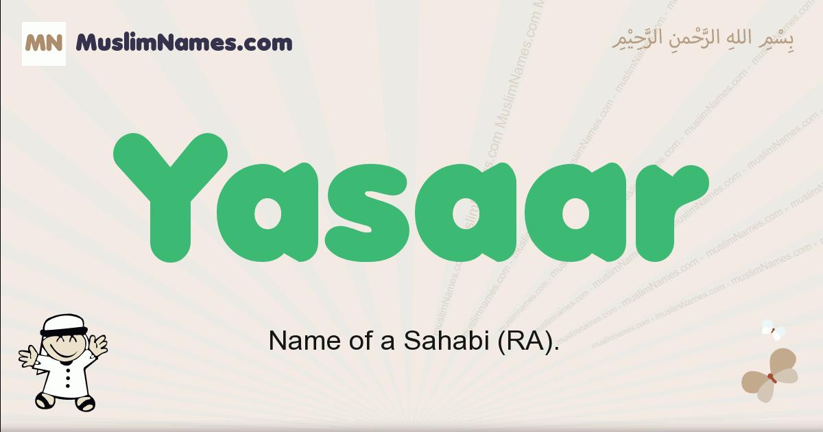 Yasaar muslim boys name and meaning, islamic boys name Yasaar