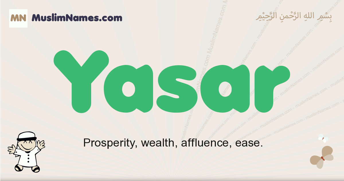 Yasar muslim boys name and meaning, islamic boys name Yasar