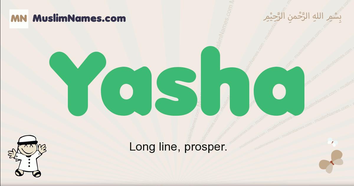 Yasha muslim boys name and meaning, islamic boys name Yasha