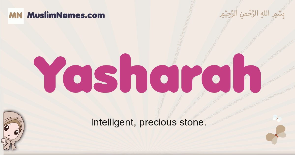 Yasharah muslim girls name and meaning, islamic girls name Yasharah