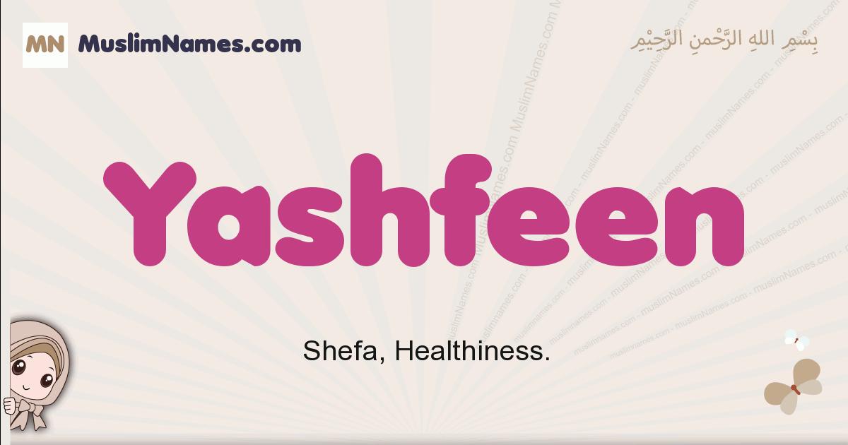 Yashfeen muslim girls name and meaning, islamic girls name Yashfeen