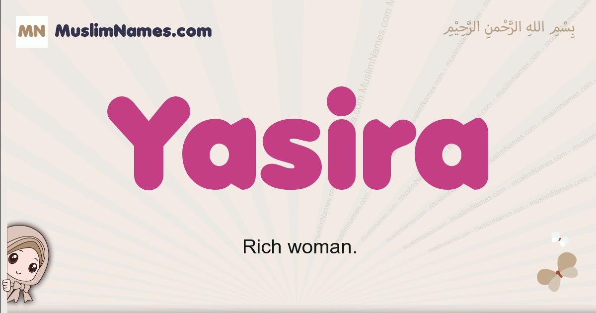 Yasira muslim girls name and meaning, islamic girls name Yasira