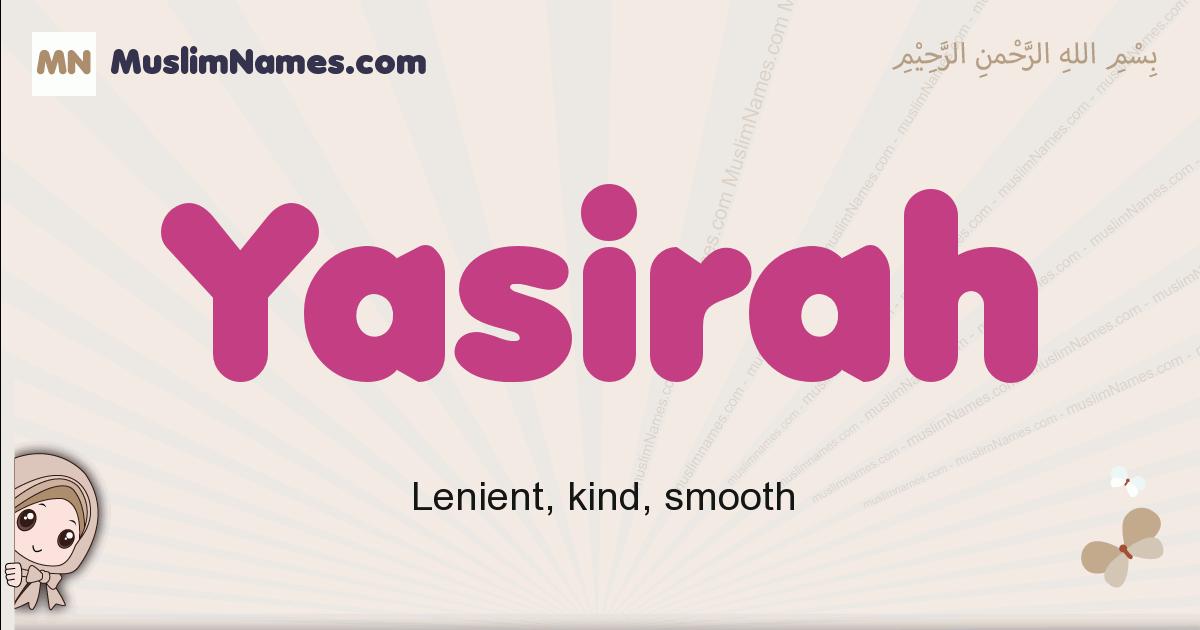 Yasirah muslim girls name and meaning, islamic girls name Yasirah