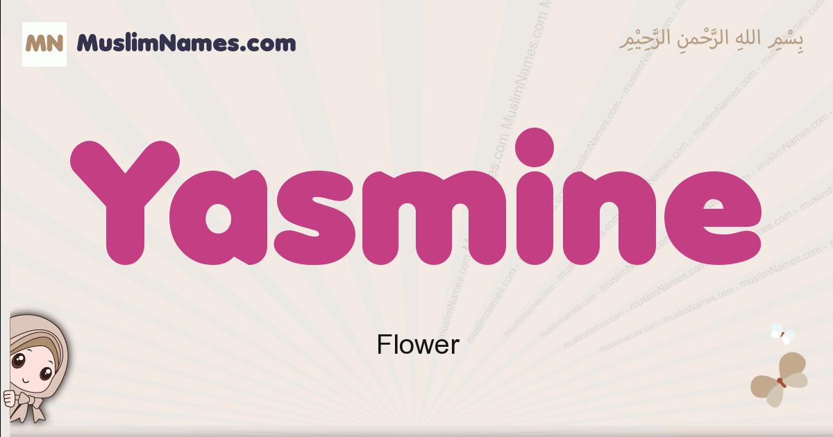 Yasmine muslim girls name and meaning, islamic girls name Yasmine