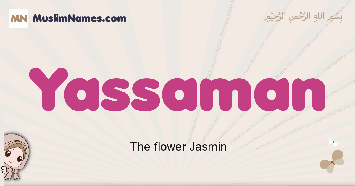 Yassaman muslim girls name and meaning, islamic girls name Yassaman