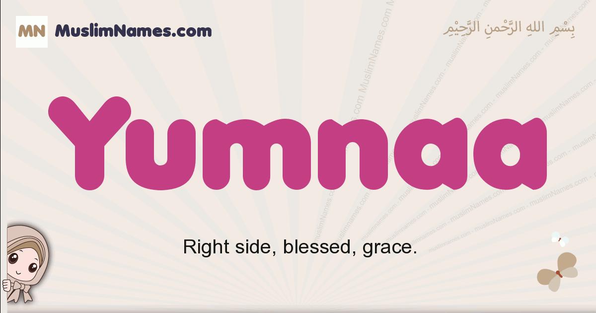 Yumnaa muslim girls name and meaning, islamic girls name Yumnaa