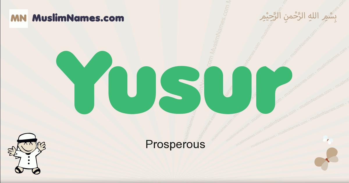 Yusur muslim boys name and meaning, islamic boys name Yusur
