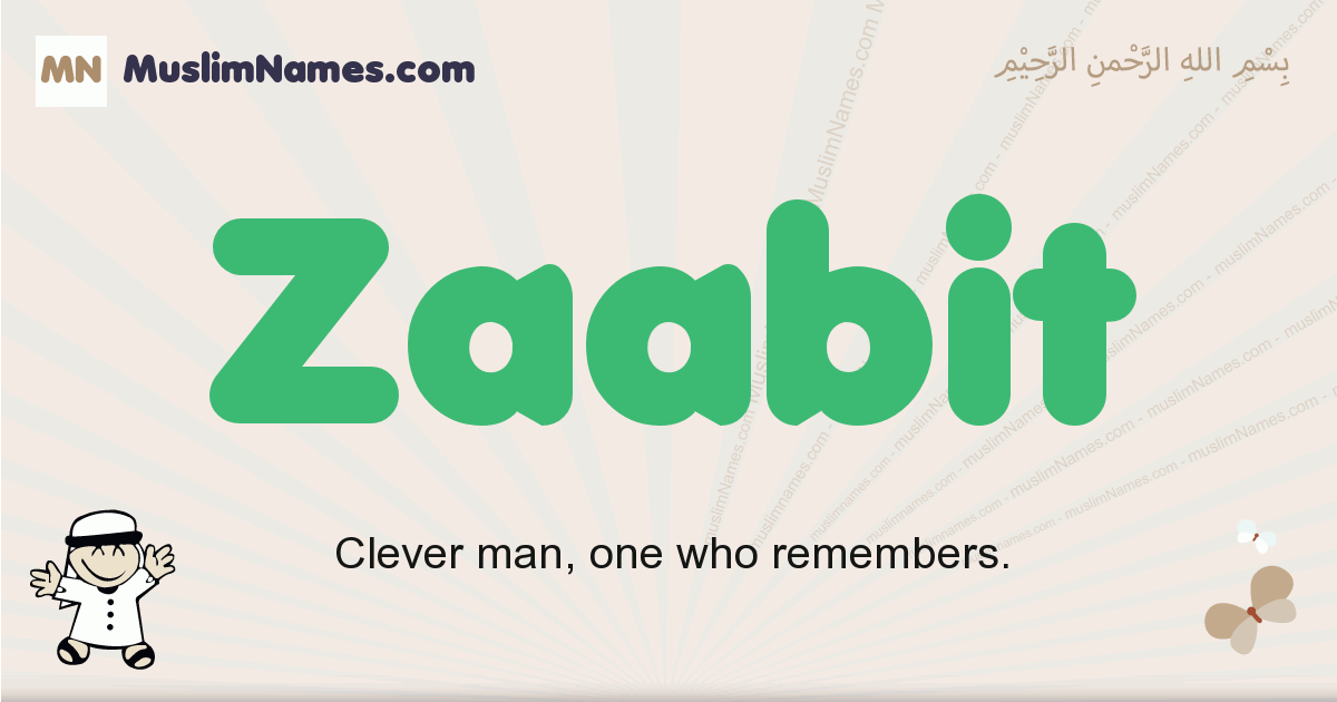 Zaabit muslim boys name and meaning, islamic boys name Zaabit