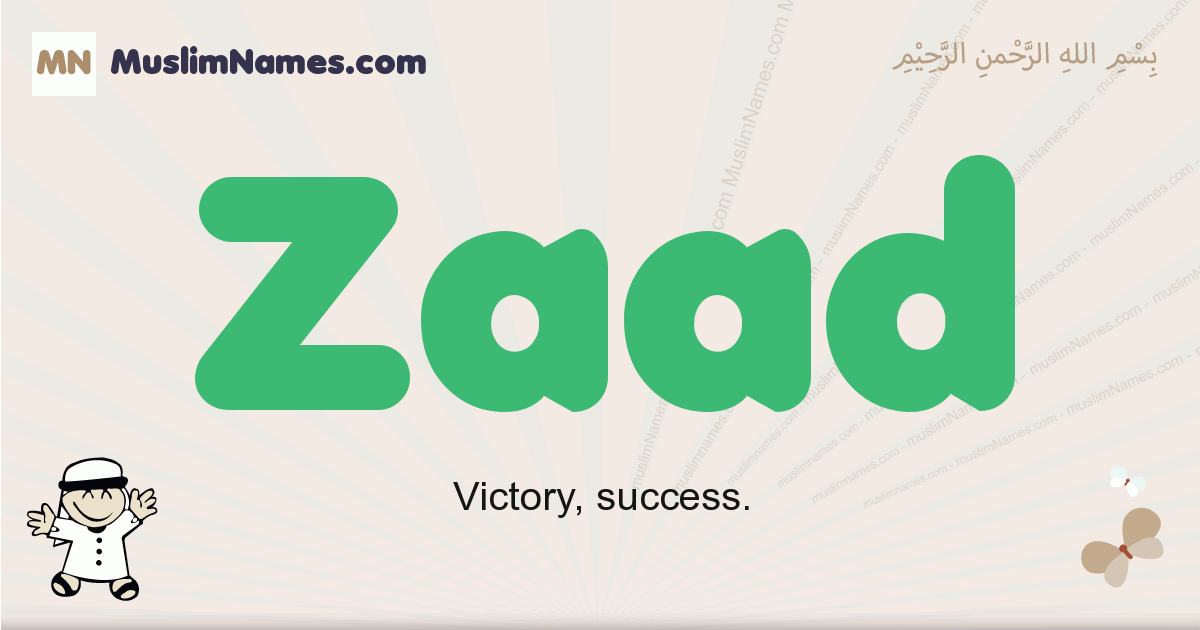 Zaad muslim boys name and meaning, islamic boys name Zaad