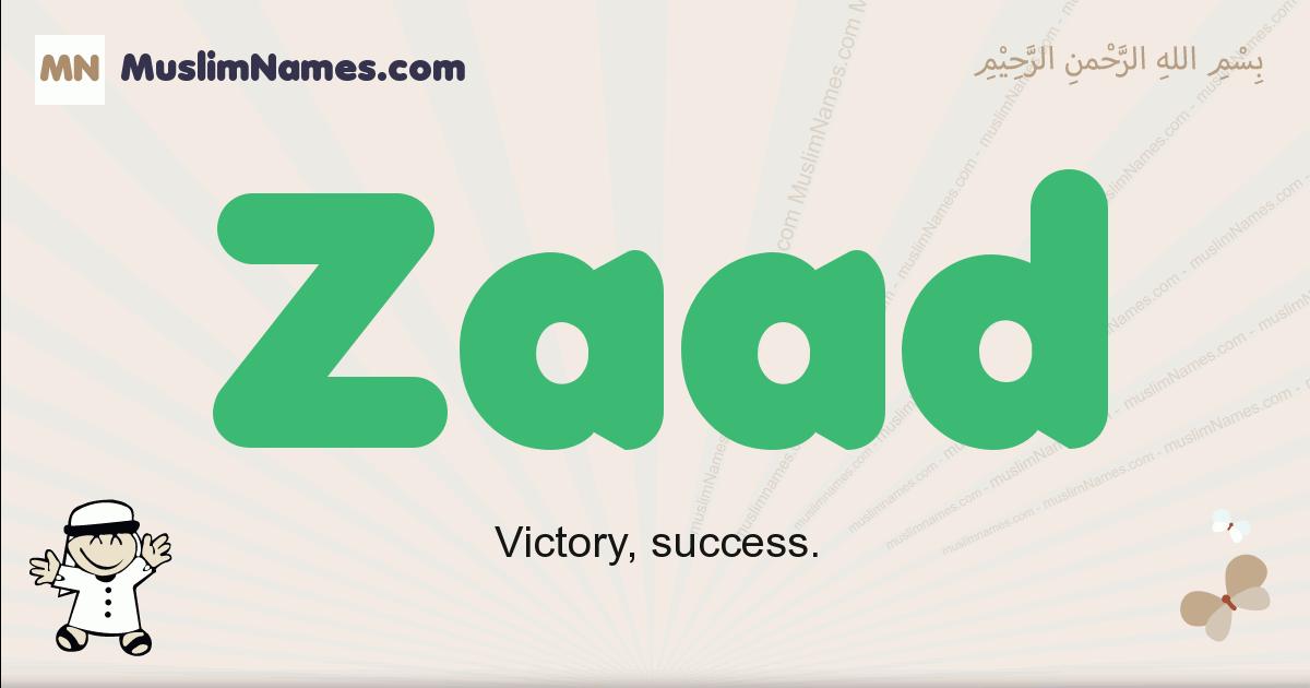 Zaad muslim boys name and meaning, islamic boys name Zaad