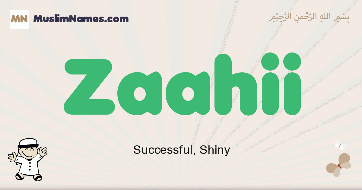 Zaahii muslim boys name and meaning, islamic boys name Zaahii