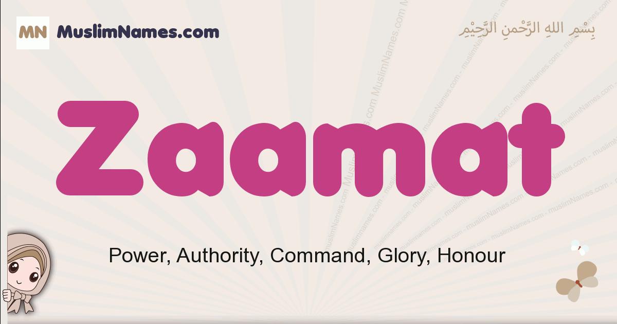 Zaamat muslim girls name and meaning, islamic girls name Zaamat