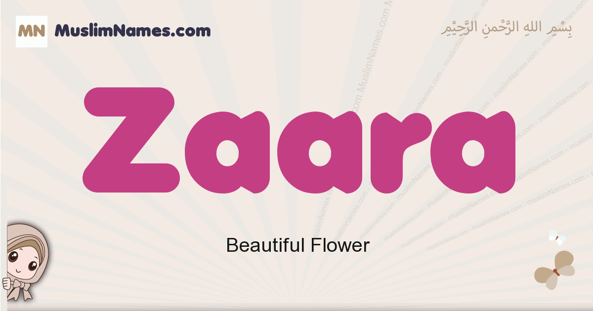 Zaara muslim girls name and meaning, islamic girls name Zaara