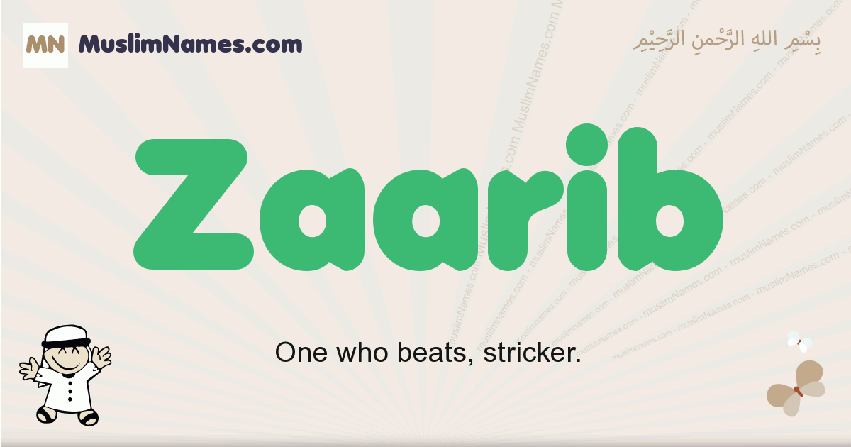 Zaarib muslim boys name and meaning, islamic boys name Zaarib