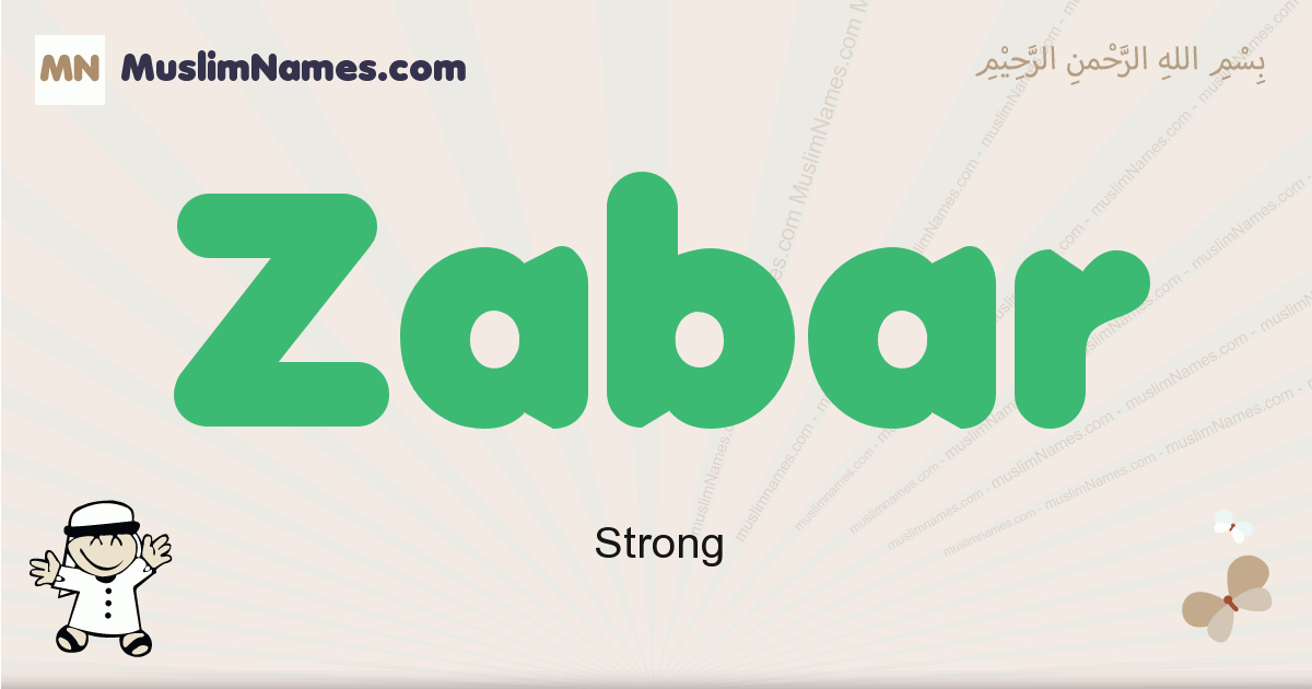 Zabar muslim boys name and meaning, islamic boys name Zabar