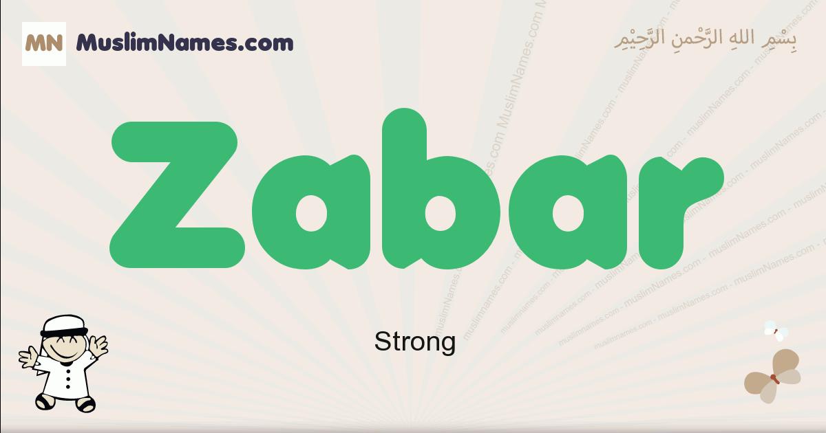 Zabar muslim boys name and meaning, islamic boys name Zabar