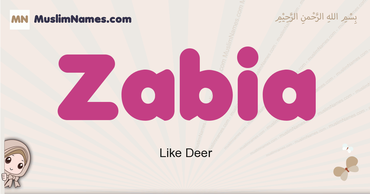 Zabia muslim girls name and meaning, islamic girls name Zabia