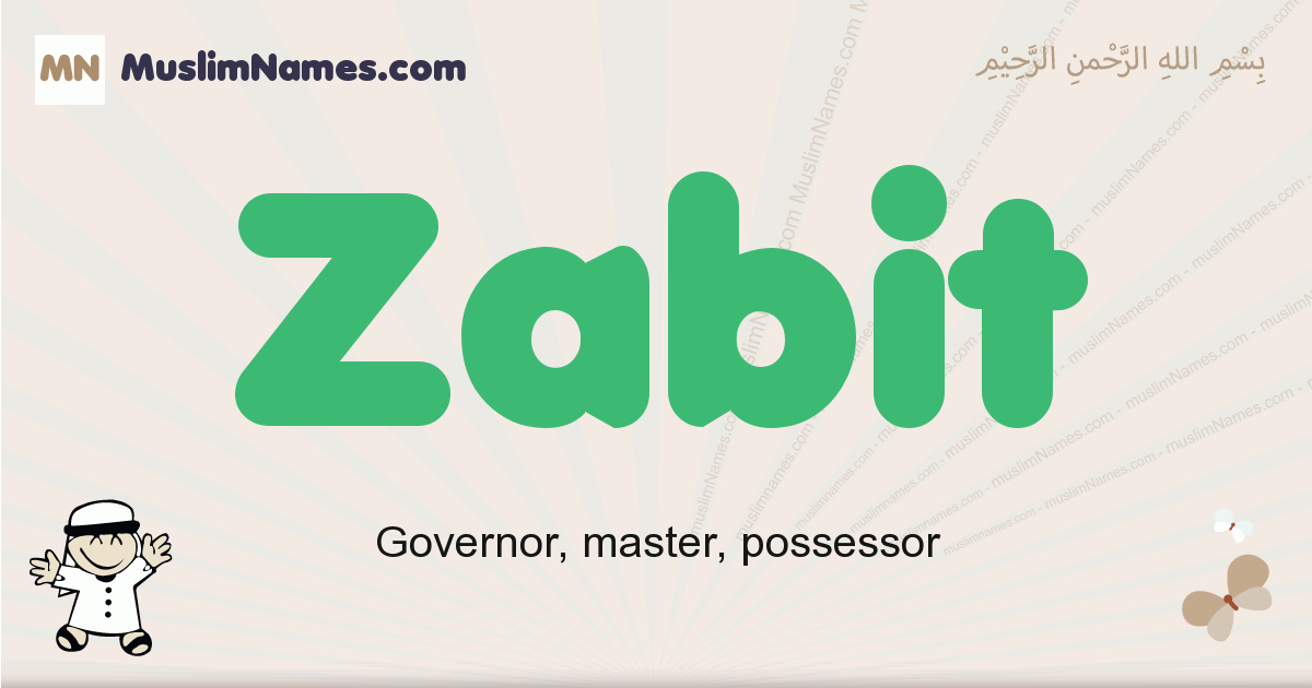 Zabit muslim boys name and meaning, islamic boys name Zabit