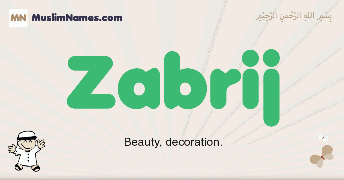 Zabrij muslim boys name and meaning, islamic boys name Zabrij