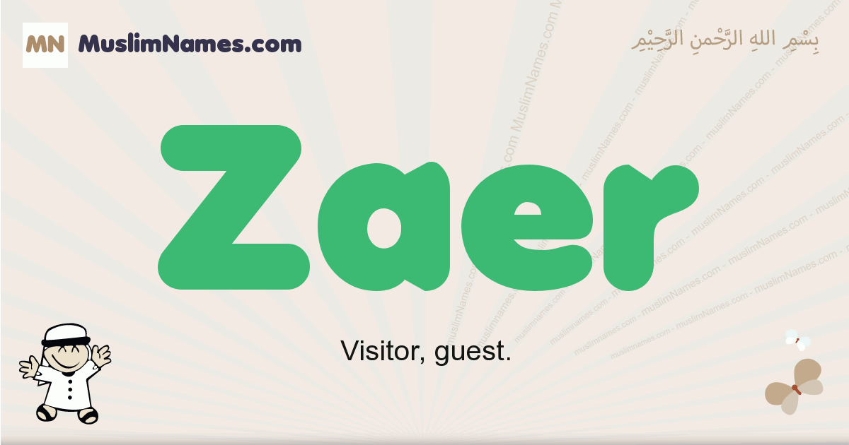 Zaer muslim boys name and meaning, islamic boys name Zaer