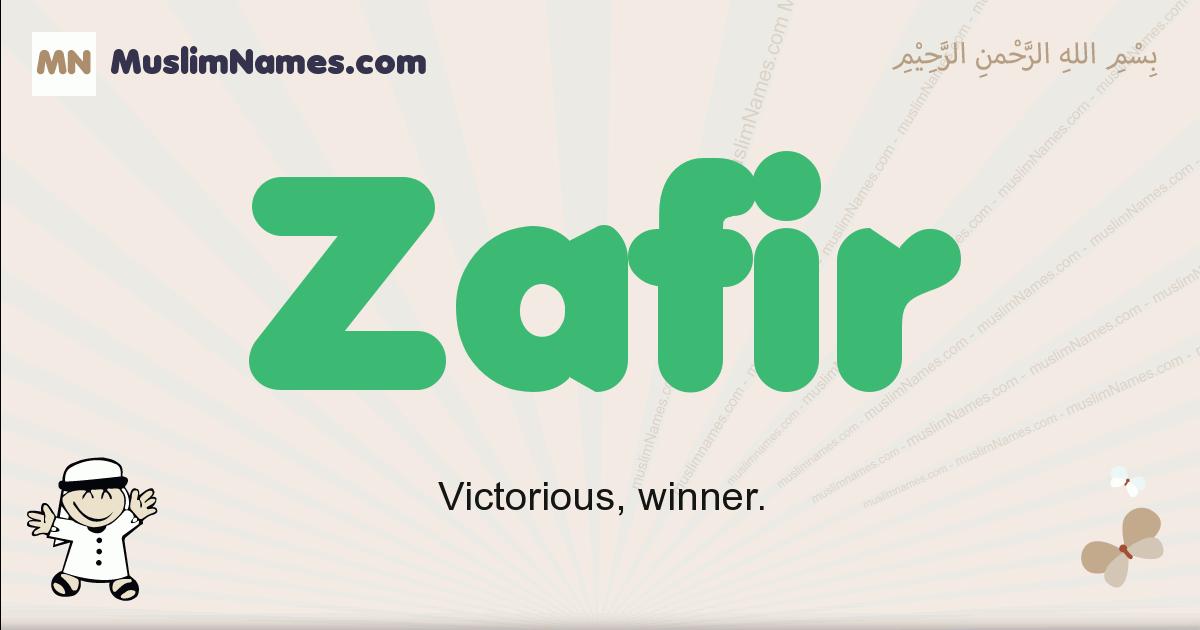 Zafir muslim boys name and meaning, islamic boys name Zafir