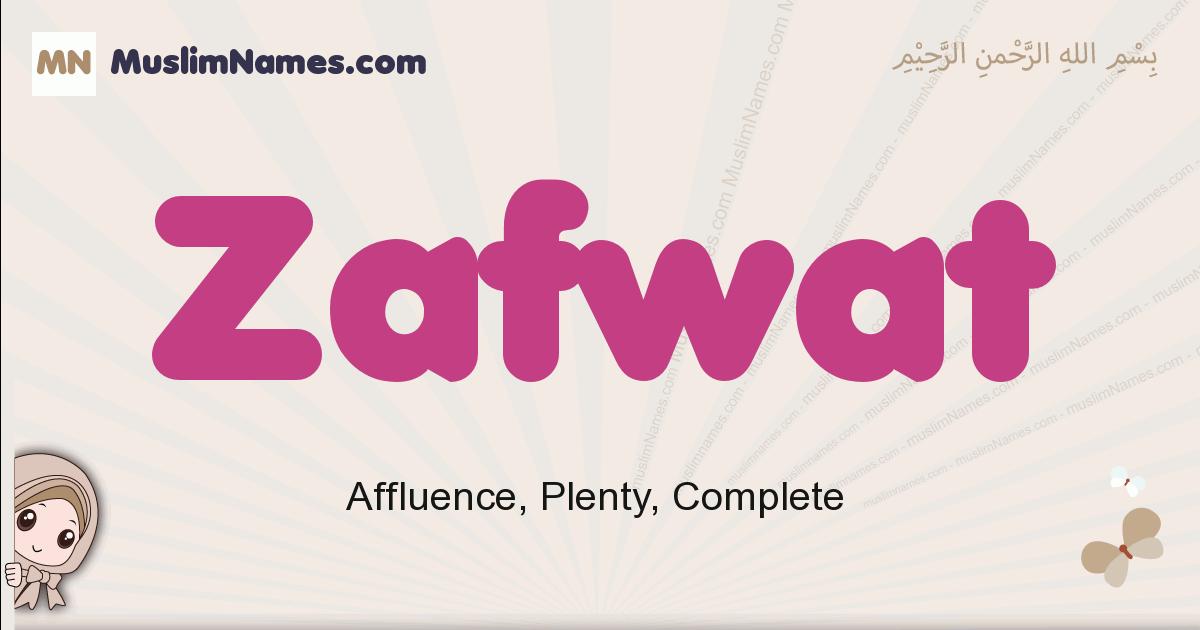 Zafwat muslim girls name and meaning, islamic girls name Zafwat
