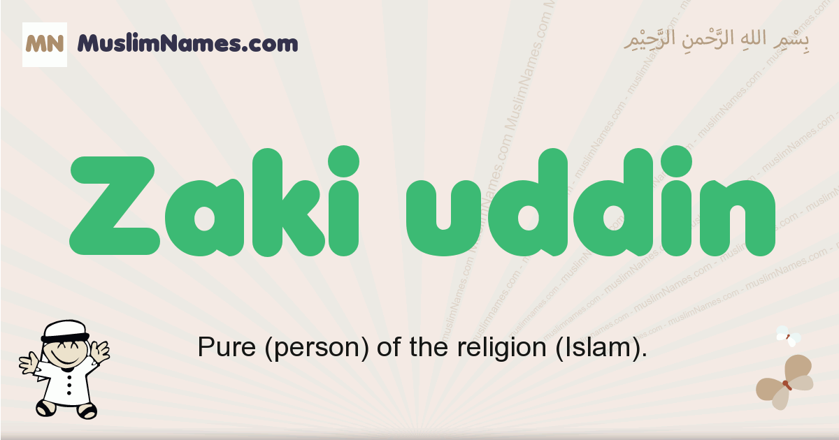 Zaki Uddin muslim boys name and meaning, islamic boys name Zaki Uddin