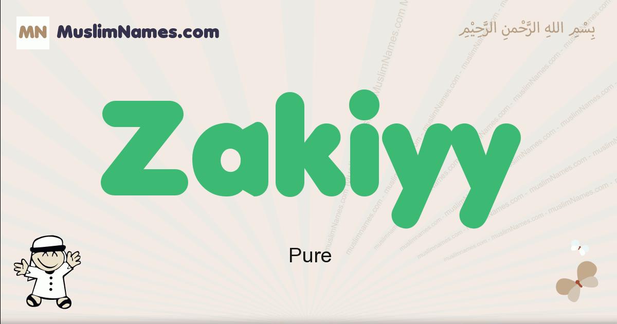 Zakiyy muslim boys name and meaning, islamic boys name Zakiyy