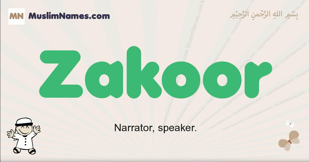 Zakoor muslim boys name and meaning, islamic boys name Zakoor