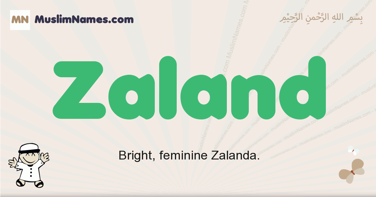 Zaland muslim boys name and meaning, islamic boys name Zaland