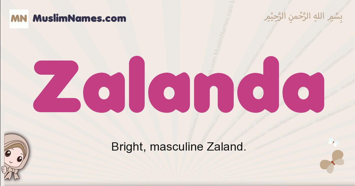 Zalanda muslim girls name and meaning, islamic girls name Zalanda