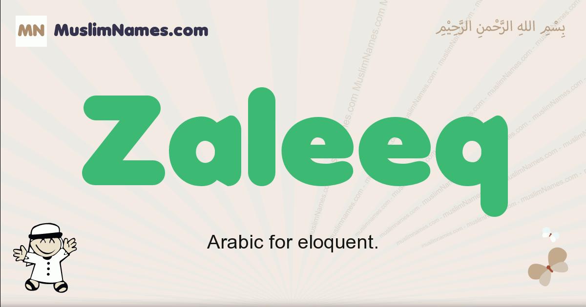 Zaleeq muslim boys name and meaning, islamic boys name Zaleeq