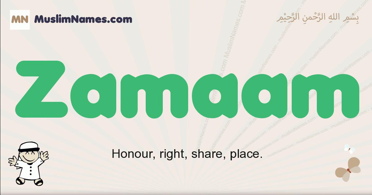 Zamaam muslim boys name and meaning, islamic boys name Zamaam