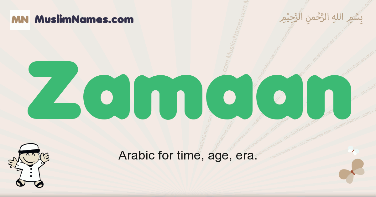 Zamaan muslim boys name and meaning, islamic boys name Zamaan